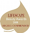 Highly Commended 2008 LIFESCAPE Beauty Award