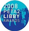 2008 PETA2 Libby Award