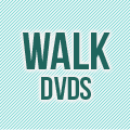 Walk DVDs